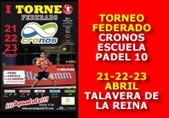 TORNEO FEDERADO CRONOS ESCUELA PADEL 10