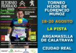Torneo Federado Hijos de Florencio Muñoz, Centro de Ocio La Pista, Argamasilla de Calatrava (Ciudad Real)