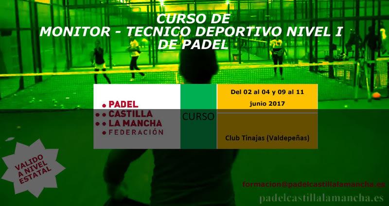 El primer Curso de Monitor y Técnico Deportivo Nivel I de 2017 será en Valdepeñas