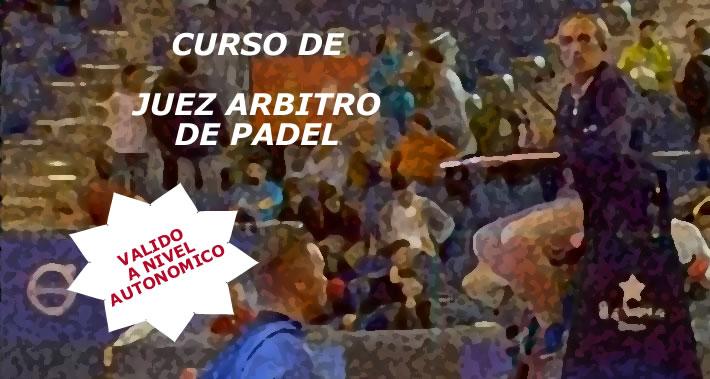 Convocado Curso de Juez-Arbitro de Pádel Castellano-manchego