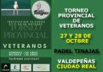 Torneo Provincial de Veteranos Pádel Tinajas