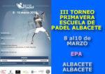 III Torneo Primavera Escuela de Pádel Albacete