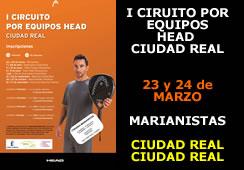 I Circuito por Equipos HEAD – Ciudad Real – 1ª Prueba: Marianistas