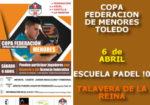II Prueba Copa Federación de Menores 2019 Toledo – Escuela Pádel 10