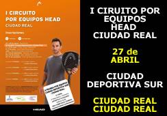 2ª Prueba I Circuito Head por Equipos Ciudad Real – Ciudad Deportiva Sur