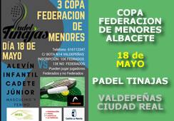 III Prueba Copa Federación de Menores 2019 Ciudad Real:  Pádel Tinajas