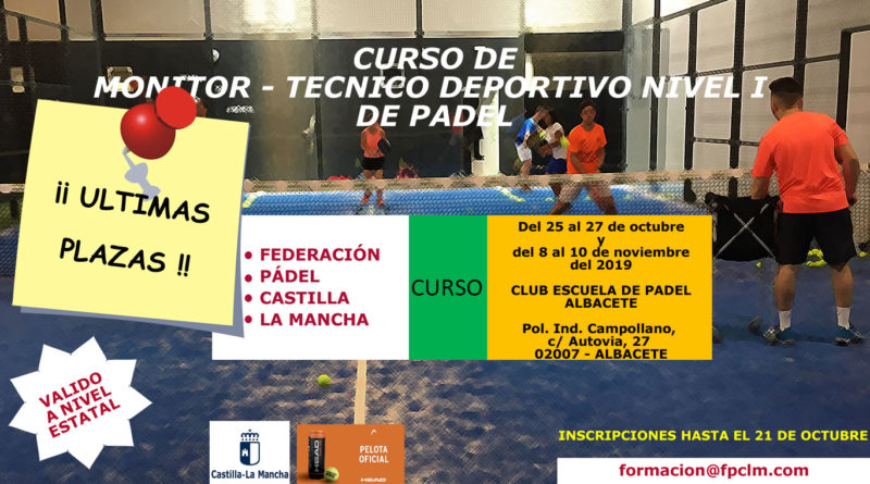 Se convoca el Segundo Curso de Formación de Monitor y Técnico Deportivo Nivel I de Pádel 2019