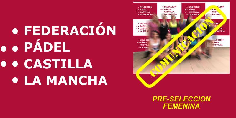 ¡AVISO!: Se modifica el lugar y hora de la concentración de la Pre-Selección Femenina