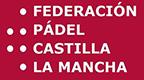 Federación Pádel Castilla La Mancha