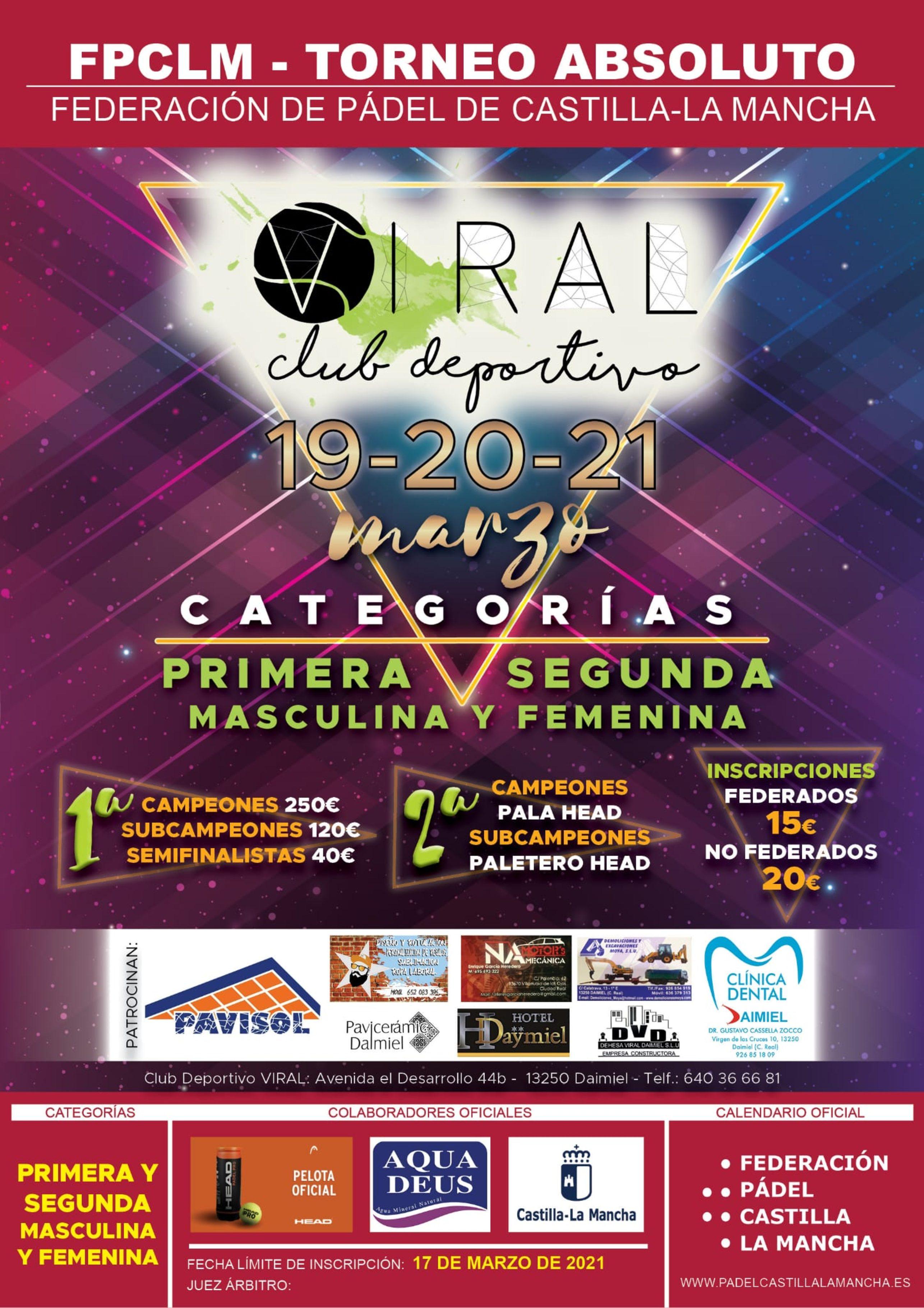 1º TORNEO CIRCUITO FEDERADO Ciudad Real. VIRAL PADEL DAIMIEL