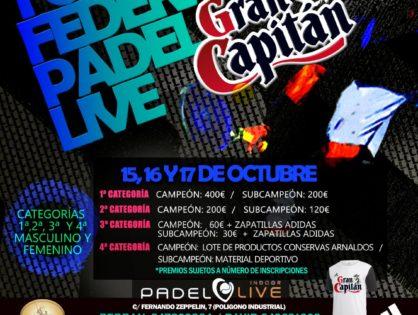 Torneo Federado 6º Aniversario Padel Live Villarrobledo Gran Capitán