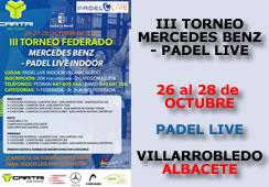 III Torneo Mercedes Benz – Padel Live Indoor