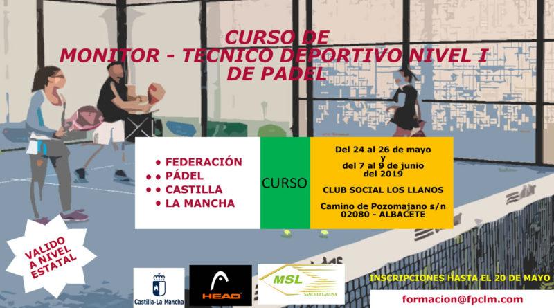 Se convoca el Primer Curso de Formación de Monitor y Tecnico Deportivo Nivel I de Pádel 2019